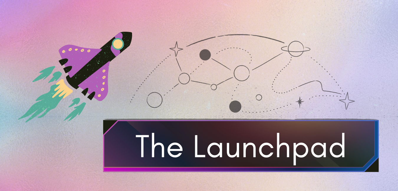 clip art of purple and black rocket with yellow and green accents and space line art with text The Launchpad